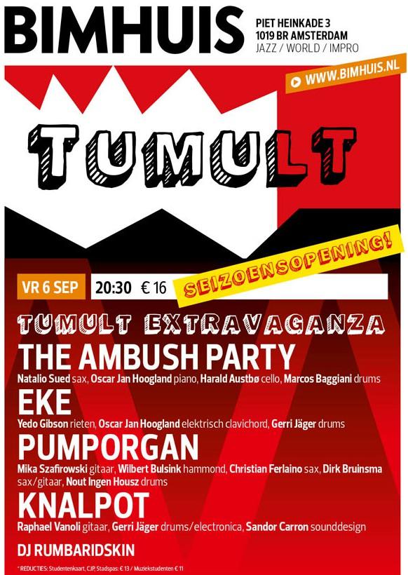TUMULT extravaganza @ Bimhuis seizoensopening!