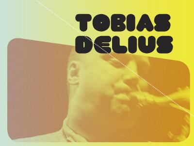 Tobias Delius